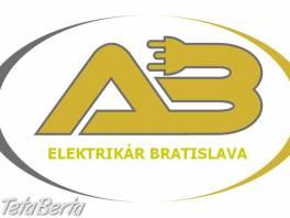 Elektrikár Bratislava + okolie NONSTOP , Hobby, voľný čas, Straty a nálezy  | Tetaberta.sk - bazár, inzercia zadarmo