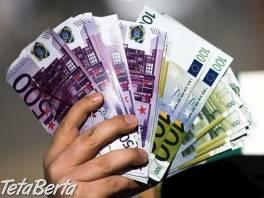 ponuka peňažnej pôžičky , Práca, Vzdelávanie  | Tetaberta.sk - bazár, inzercia zadarmo