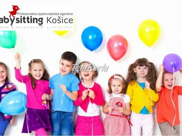 Babysitting Košice - Animátorka na detské oslavy, foto 1 Práca, Brigáda | Tetaberta.sk - bazár, inzercia zadarmo
