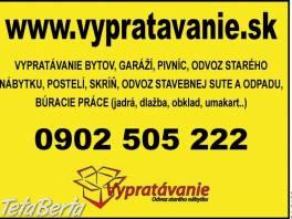 Vypratavanie v Bratislave a okolí  , Dom a záhrada, Upratovanie  | Tetaberta.sk - bazár, inzercia zadarmo