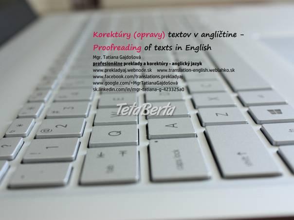Opravy (korektúry) textov v anglickom jazyku, foto 1 Obchod a služby, Preklady, tlmočenie a korektúry | Tetaberta.sk - bazár, inzercia zadarmo