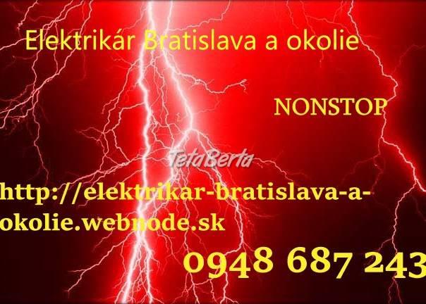 Elektrikar Bratislava a okolie-NONSTOP, foto 1 Elektro, Servis a inštalácia   Tetaberta.sk - bazár, inzercia zadarmo