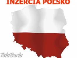 Pridáme inzercia na poľských reklamných portáloch. , Obchod a služby, Reklama    Tetaberta.sk - bazár, inzercia zadarmo