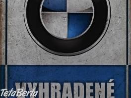 Vyhradené parkovanie - BMW , Náhradné diely a príslušenstvo, Ostatné  | Tetaberta.sk - bazár, inzercia zadarmo