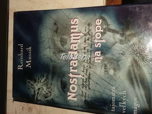 Nostradamus , na stope ., foto 1 Hobby, voľný čas, Film, hudba a knihy | Tetaberta.sk - bazár, inzercia zadarmo