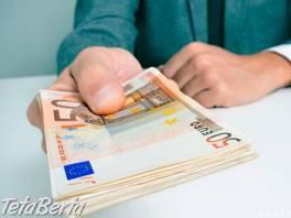Ponuka pôžičky vážnym ľuďom. , Práca, Ostatné  | Tetaberta.sk - bazár, inzercia zadarmo