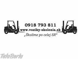 Školenia na motorové vozíky , Obchod a služby, Kurzy a školenia  | Tetaberta.sk - bazár, inzercia zadarmo