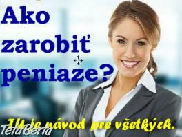 Nasledujte nás a začnete konečne zarábať , Práca, Obchod a predaj  | Tetaberta.sk - bazár, inzercia zadarmo