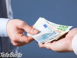Tu je riešenie vášho finančného problému , Práca, Zákaznícky servis  | Tetaberta.sk - bazár, inzercia zadarmo