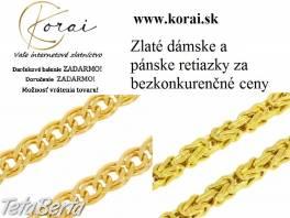 Zlaté retiazky KORAI , Móda, krása a zdravie, Hodinky a šperky  | Tetaberta.sk - bazár, inzercia zadarmo