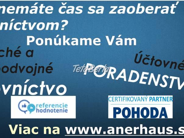 Venujte sa  podnikaniu s istotou správne vedeného účtovníctva.  , foto 1 Obchod a služby, Financie | Tetaberta.sk - bazár, inzercia zadarmo