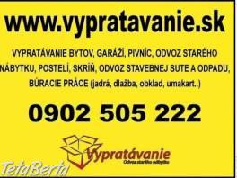 Vypratávanie bytov a odvoz starého nábytku , Dom a záhrada, Záhradný nábytok, dekorácie  | Tetaberta.sk - bazár, inzercia zadarmo