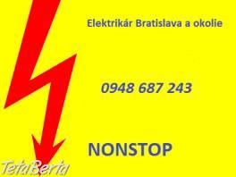Elektrikár Bratislava -NONSTOP , Hobby, voľný čas, Ostatné    Tetaberta.sk - bazár, inzercia zadarmo