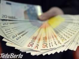 Ponúkam rýchly a korektný úver , Obchod a služby, Financie  | Tetaberta.sk - bazár, inzercia zadarmo