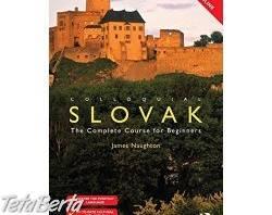 Colloquial Slovak The complete course for beginers , Hobby, voľný čas, Film, hudba a knihy  | Tetaberta.sk - bazár, inzercia zadarmo