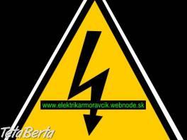 Elektrikár Bratislava + okolie 24/7 , Elektro, Sporáky, rúry na pečenie a mikrovlnky    Tetaberta.sk - bazár, inzercia zadarmo