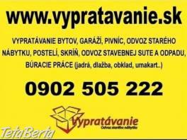 Vypratavanie bytov, domov, pivníc a garáží  , Obchod a služby, Ostatné  | Tetaberta.sk - bazár, inzercia zadarmo