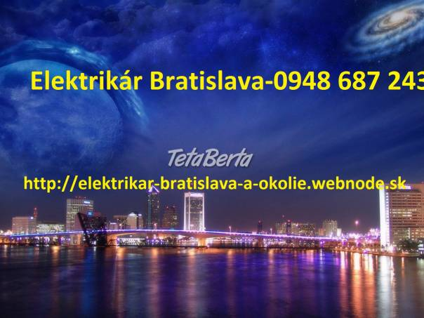 Elektrikar Bratislava a okolie-NONSTOP, foto 1 Hobby, voľný čas, Ostatné | Tetaberta.sk - bazár, inzercia zadarmo