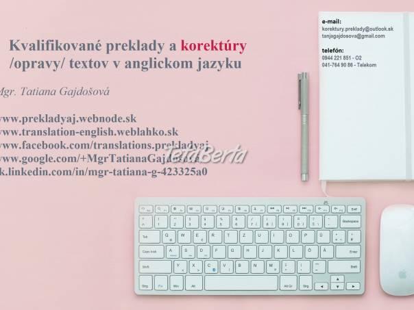 Profesionálne preklady + korektúry: anglický jazyk, foto 1 Obchod a služby, Preklady, tlmočenie a korektúry | Tetaberta.sk - bazár, inzercia zadarmo