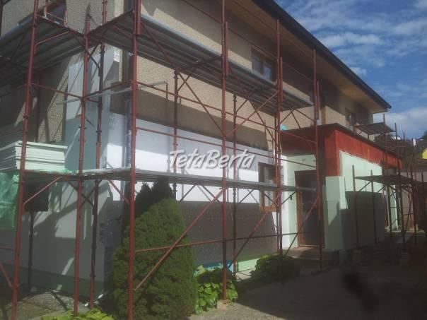 Prenájom stavebného lešenia, foto 1 Dom a záhrada, Stavba a rekonštrukcia domu | Tetaberta.sk - bazár, inzercia zadarmo