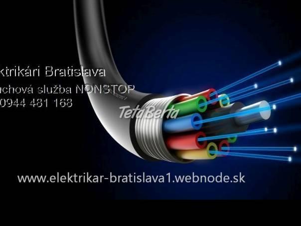 Elektrikár Bratislava a okolie-NONSTOP, foto 1 Elektro, Zvukové a grafické karty   Tetaberta.sk - bazár, inzercia zadarmo