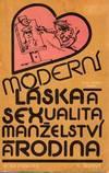 Moderní láska a sexualita manželství a rodina , Hobby, voľný čas, Film, hudba a knihy    Tetaberta.sk - bazár, inzercia zadarmo