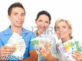 Chcete pôžičku? , Hobby, voľný čas, Udalosti a predstavenia  | Tetaberta.sk - bazár, inzercia zadarmo