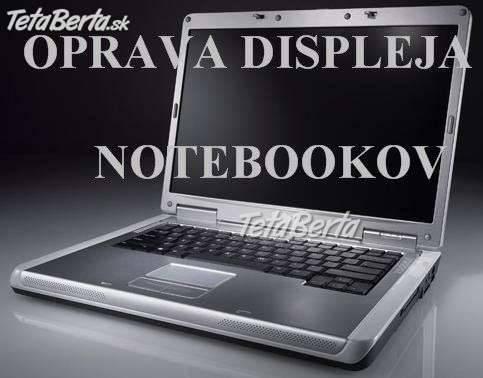 Opravy LCD  monitorov k PC a notebookom ., foto 1 Elektro, Servis a inštalácia | Tetaberta.sk - bazár, inzercia zadarmo