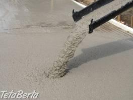 beton s dovozom  , Dom a záhrada, Stavba a rekonštrukcia domu  | Tetaberta.sk - bazár, inzercia zadarmo