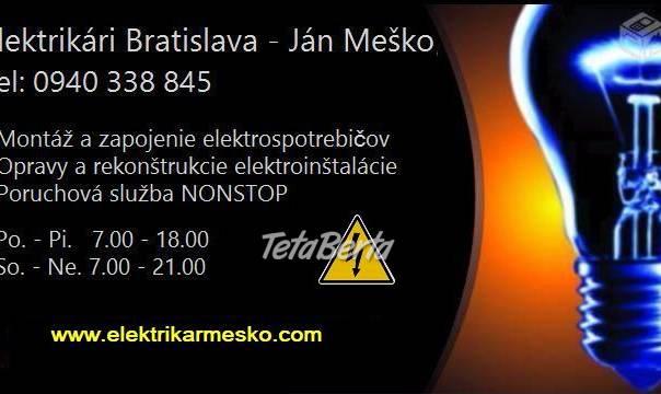 Elektrikár Bratislava - Poruchová služba., foto 1 Elektro, Sporáky, rúry na pečenie a mikrovlnky | Tetaberta.sk - bazár, inzercia zadarmo