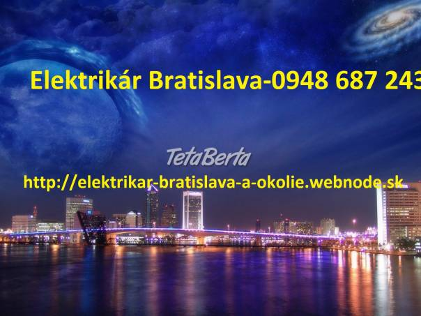 Elektrikár Bratislava a okolie -nonstop, foto 1 Dom a záhrada, Opravári a inštalatéri | Tetaberta.sk - bazár, inzercia zadarmo