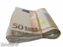 Ponuka úveru medzi jednotlivcom a vážnym , Práca, Kancelária - administratíva  | Tetaberta.sk - bazár, inzercia zadarmo