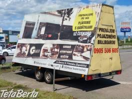 Predám príves - billboard , Dodávky a nákladné autá, Prívesy a Návesy  | Tetaberta.sk - bazár, inzercia zadarmo