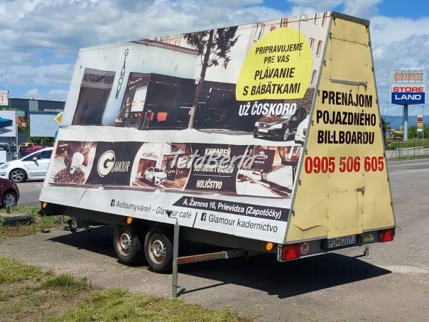 Predám príves - billboard, foto 1 Dodávky a nákladné autá, Prívesy a Návesy | Tetaberta.sk - bazár, inzercia zadarmo