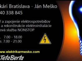 Elektrikár Bratislava - poruchová služba , Hobby, voľný čas, Ostatné  | Tetaberta.sk - bazár, inzercia zadarmo