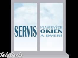 Servis okien , Obchod a služby, Ostatné  | Tetaberta.sk - bazár, inzercia zadarmo