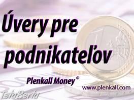 Úvery pre živnostníkov a podnikateľov , Obchod a služby, Financie  | Tetaberta.sk - bazár, inzercia zadarmo