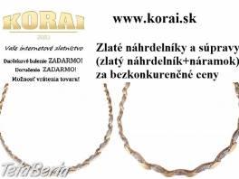 Zlaté náhrdelníky a súpravy (zlatý náhrdelník + zlatý náramok) od KORAI šperky , Móda, krása a zdravie, Hodinky a šperky  | Tetaberta.sk - bazár, inzercia zadarmo