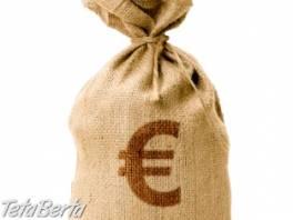 Potrebujete úver , Obchod a služby, Financie  | Tetaberta.sk - bazár, inzercia zadarmo