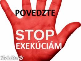 Zbavte sa exekúcií a začnite nový život , Obchod a služby, Financie  | Tetaberta.sk - bazár, inzercia zadarmo