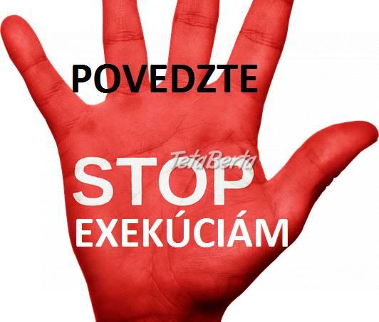 Zbavte sa exekúcií a začnite nový život, foto 1 Obchod a služby, Financie | Tetaberta.sk - bazár, inzercia zadarmo