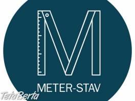METER-STAV - kompletné zabezpečenie, rekonštrukcie, zateplenie, elektroinštalácie, vodoinštalácie , Dom a záhrada, Stavba a rekonštrukcia domu  | Tetaberta.sk - bazár, inzercia zadarmo