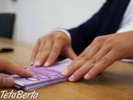 Finančná pomoc bez protokolu. , Práca, Manažment  | Tetaberta.sk - bazár, inzercia zadarmo