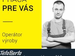 Ponúkame prácu pre operátorov v automobilovej výrobe priamo vo Zvolene , Práca, Technici a robotníci    Tetaberta.sk - bazár, inzercia zadarmo