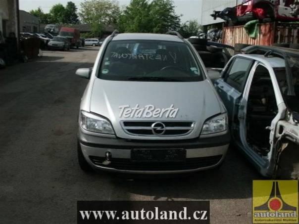 Opel Zafira 2,2, foto 1 Auto-moto | Tetaberta.sk - bazár, inzercia zadarmo