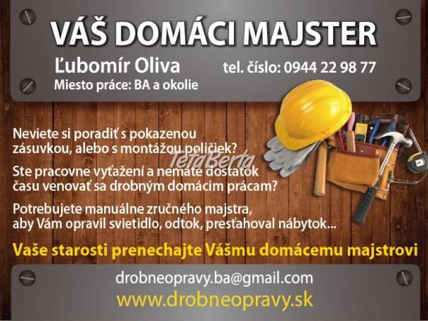 Drobné opravy v domácnostiach, foto 1 Obchod a služby, Ostatné | Tetaberta.sk - bazár, inzercia zadarmo