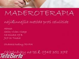 Maderoterapia v Trnave , Móda, krása a zdravie, Starostlivosť o zdravie  | Tetaberta.sk - bazár, inzercia zadarmo