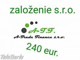 Založenie s.r.o. (AKCIA) , Obchod a služby, Spoločnosti na predaj  | Tetaberta.sk - bazár, inzercia zadarmo