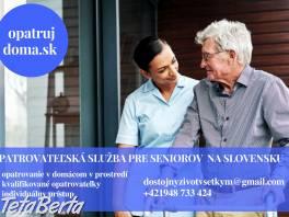 Ponúkame opatrovateľskú službu pre seniorov na Slovensku , Obchod a služby, Ostatné  | Tetaberta.sk - bazár, inzercia zadarmo