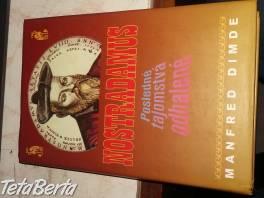 Nostradámus , Hobby, voľný čas, Film, hudba a knihy  | Tetaberta.sk - bazár, inzercia zadarmo
